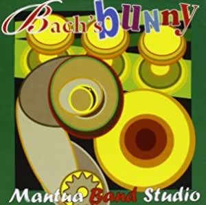 MANTUA BAND STUDIO - BACH'S BUNNY (CD)