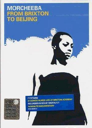 MORCHEEBA - FROM BRIXTON TO BEIJING (DVD)