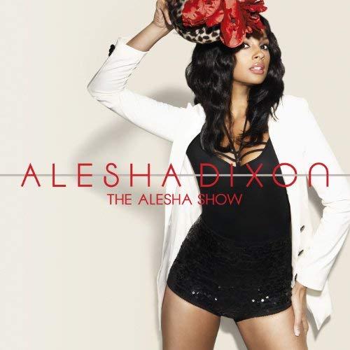 ALESHA DIXON - THE ALESHA SHOW (CD)