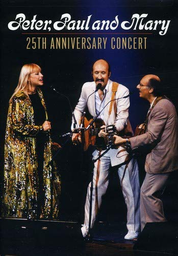 PETER PAUL & MARY - 25TH ANNIVERSARY CONCERT (DVD)