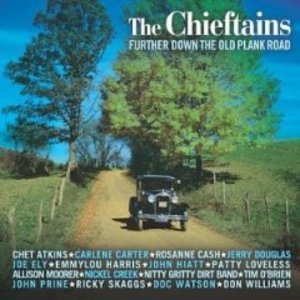 CHIEFTAINS - FURTHER DOWN THE OLD PLANK ROAD (CD)