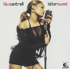 BLU CANTRELL - BITTER SWEET (CD)