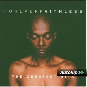 FAITHLESS - FOREVER FAITHLESS (CD)