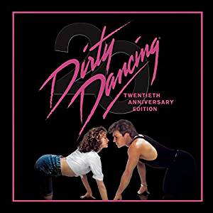 DIRTY DANCING: 20TH ANNIVERSARY EDITION (CD)