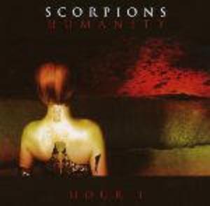 SCORPIONS - HUMANITY. HOUR 1 (CD)