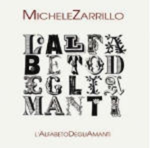 MICHELE ZARRILLO - L'ALFABETO DEGLI AMANTI (CD)