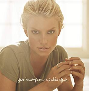 JESSICA SIMPSON - A PUBLIC AFFAIR (CD)