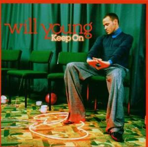WILL YOUNG - KEEP ON (CD)