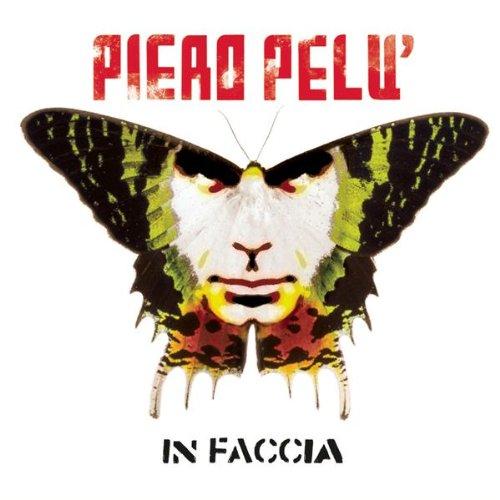 PIERO PELU' - IN FACCIA (CD)