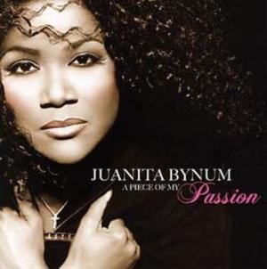 JUANITA BYNUM - A PIECE OF MY PASSION (CD)