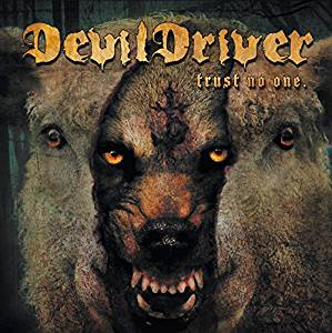 DEVILDRIVER - TRUST NO ONE (CD)