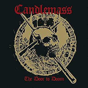 CANDLEMASS - THE DOOR TO DOOM (CD)