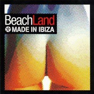 BEACH LAND MADE IN IBIZA (CD)