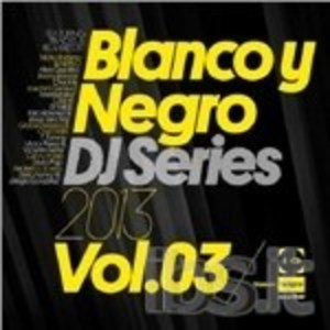 BLANCO Y NEGRO DJ SERIES 2013 VOL.3 (CD)