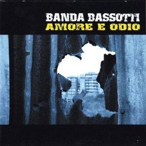 BANDA BASSOTTI - AMORE E ODIO (CD)