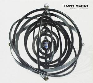 TONY VERDI - A NEW LIFE IS COMING (CD)