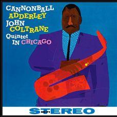 ADDERLEY CANNONBALL, COLTRANE JOHN - QUINTET IN CHICAGO [LP] 180 GRAMMI (LP)