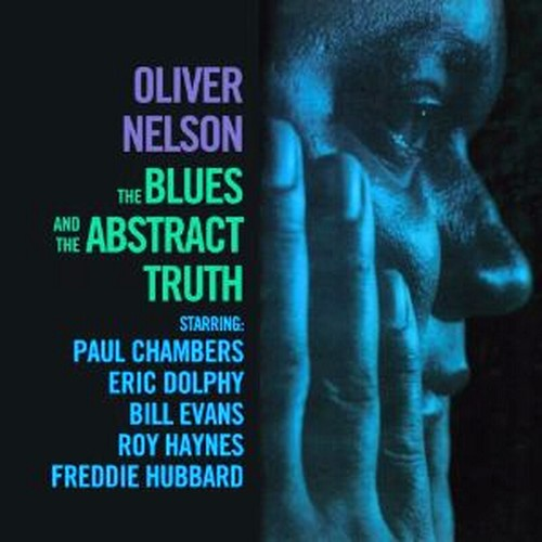 OLIVER NELSON - THE BLUES AND THE ABSTRACT TRUTH (CD)