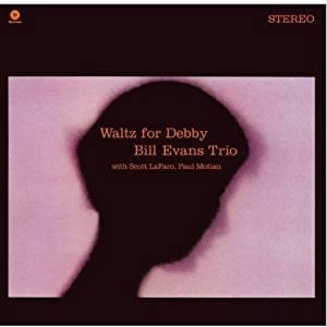 BILL EVANS - WALTZ FOR DEBBY -180GR (LP)