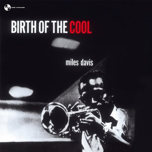 MILES DAVIS - BIRTH OF THE COOL (180GR) (LP)