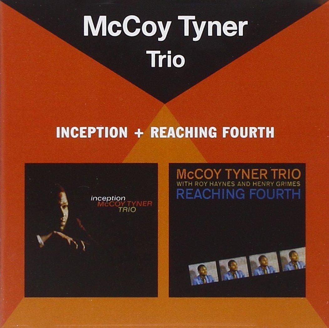 MCCOY TYNER - INCEPTION (+ REACHING FOURTH) (CD)