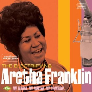 ARETHA FRANKLIN - THE ELECTRIFYING + THE TENDER, MOVING, SWINGING + 4 (CD)