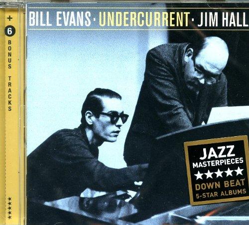 BILL EVANS JIM HALL - UNDERCURRENT (CD)
