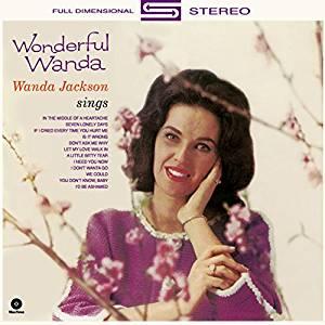 WANDA JACKSON - WONDERFUL WANDA + 4 BONUS TRACKS (LP)