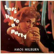 AMOS MILBURN - LET'S HAVE A PARTY (LP)