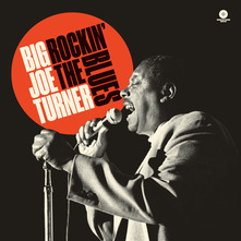 BIG JOE TURNER - ROCKIN' THE BLUES (HQ) (LP)
