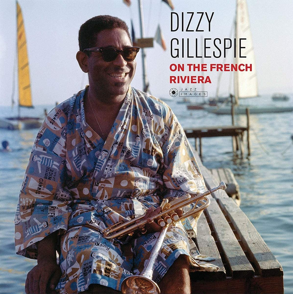 DIZZY GILLESPIE - ON THE FRENCH RIVIERA (GATEFOLD EDITION) (LP)