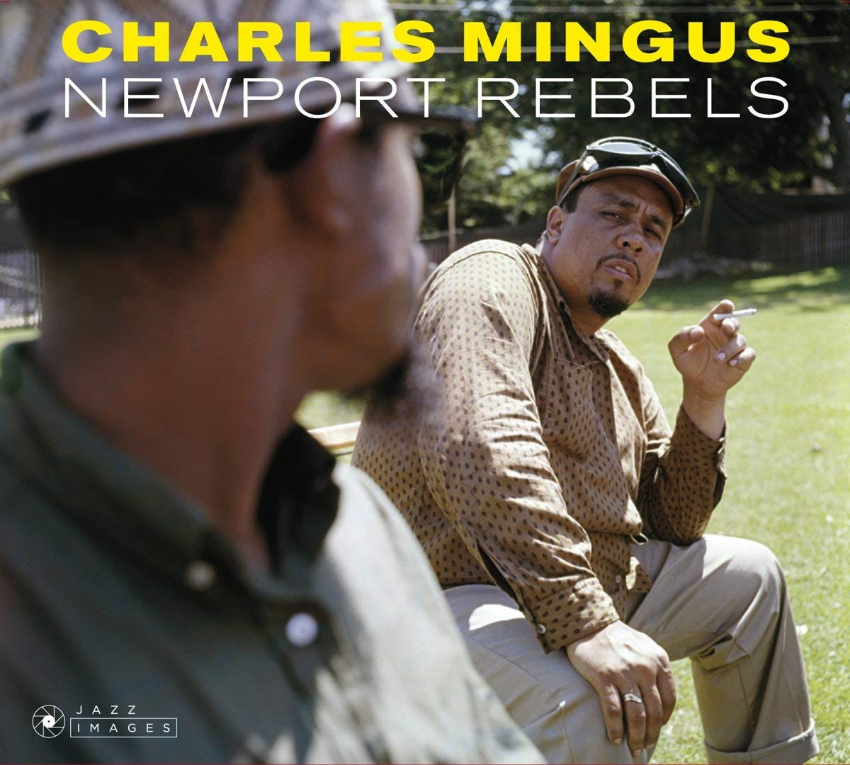 CHARLES MINGUS - NEWPORT REBELS (PLUS PRESENTS + MINGUS) (CD)