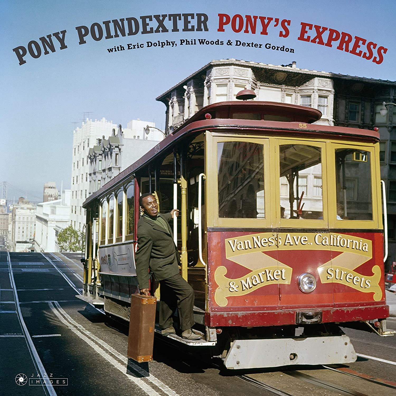PONY POINDEXTER - PONY'S EXPRESS (LP)