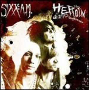 SIXX:A.M. - THE HEROIN DIARIES SOUNDTRACK (CD)