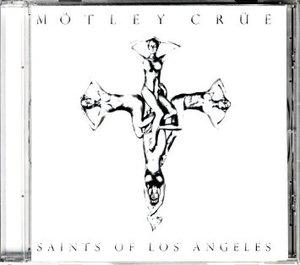 MOTLEY CRUE - SAINTS OF LOS ANGELES (CD)