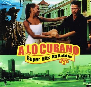 A LO CUBANO SUPER HITS BAILABLES VOL.2 (CD)