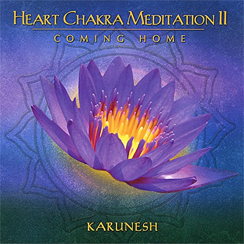 HEART CHAKRA MEDITATION II COMING HOME (CD)