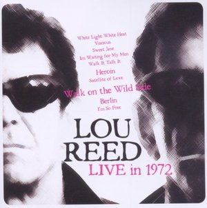 LOU REED - LIVE IN 1972 (CD)