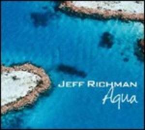 JEFF RICHMAN - AQUA (CD)