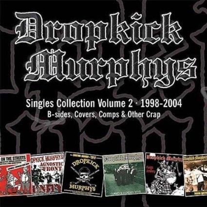 DROPKICK MURPHYS - SINGLES COLLECTION, VOL 2 (CD)