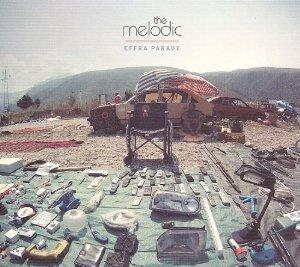 MELODIC - EFFRA PARADE (CD)