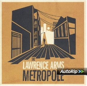 LAWRENCE ARMS - METROPOLE (CD)