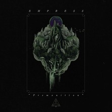 EMPRESS - PREMONITION (CD)