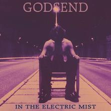 GODSEND - IN THE ELECTRIC MIST (CD)