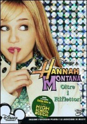 HANNAH MONTANA 01 - OLTRE I RIFLETTORI (DVD)