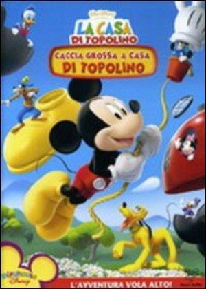 LA CASA DI TOPOLINO - CACCIA GROSSA A CASA DI TOPOLINO (DVD)