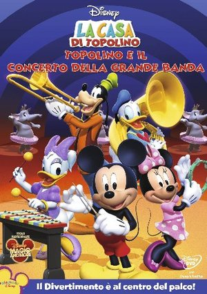 LA CASA DI TOPOLINO - TOPOLINO E IL CONCERTO DELLA GRANDE BANDA (DVD)