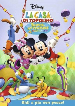 LA CASA DI TOPOLINO - SUPER AVVENTURE A CREPAPELLE (DVD)