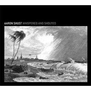 AARON SHUST - WHISPERED & SHOUTED (CD)