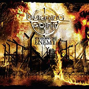 BURNED DOWN THE ENEMY (CD)